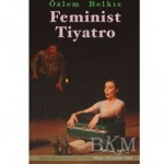 feminist tiyatro